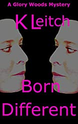 Born Different (Glory Woods Mystery Book 8)