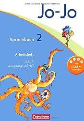 Jo-Jo Sprachbuch - Aktuelle allgemeine Ausgabe: 2. Schuljahr - Arbeitsheft in Schulausgangsschrift: Mit Lernstandsseiten