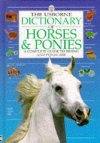 DICTIONARY OF HORSES AND PONIES par Struan Reid