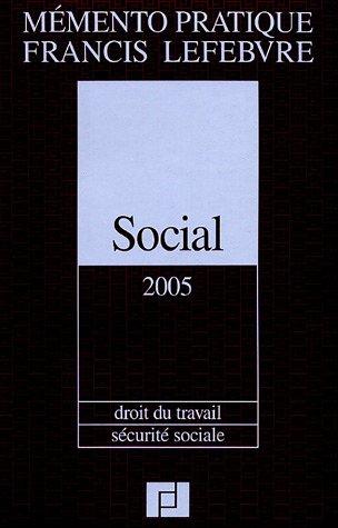 Social 2005 : Droit du travail, Sécurité sociale