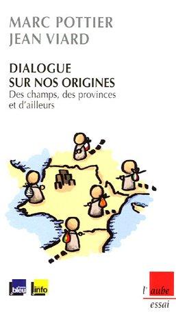 Dialogue sur nos origines : Des champs, des provinces et d'ailleurs