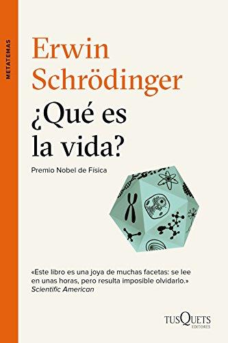 ¿Qué es la vida? (Metatemas) por Erwin Schrödinger