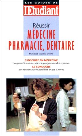 Réussir médecine, pharmacie, dentaire, édition 99