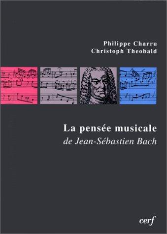 La pensée musicale de Jean-Sébastien Bach : Les chorals du catéchisme luthérien dans la Clavier-Übung, 3