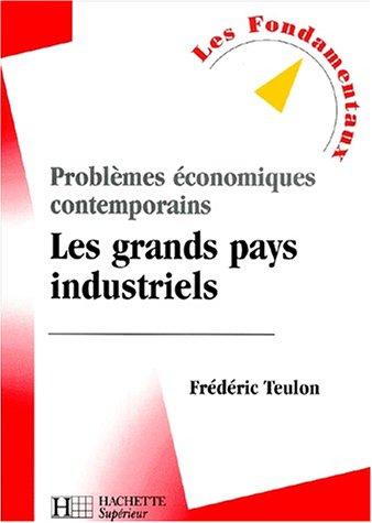 Problèmes économiques contemporains : Les grands pays industriels
