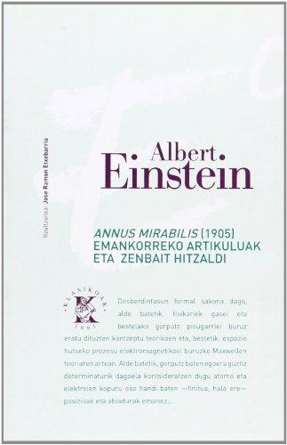 Annus Mirabilis Emankorrek Artikulu Eta Zenbait Hitzaldi por Albert Einstein