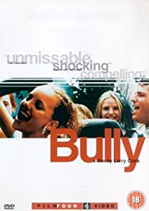 Bully [DVD] [2002]