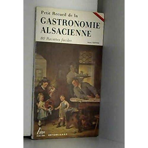 Petit Recueil de la Gastronomie alsacienne, tome 2