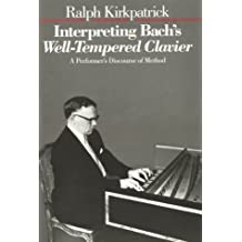 Interpreting Bach′s Well–Tempered Clavier (Paper)