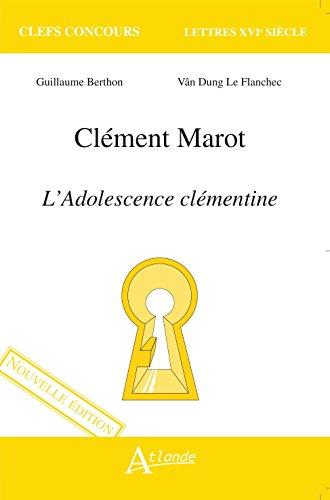 Clément Marot : L'adolescence clémentine