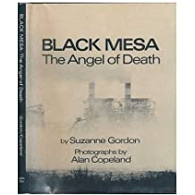 Black Mesa: the Angel of Death with Photos by Alan Copeland