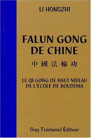 FALUN GONG DE CHINE. Qi Gong de haut niveau de l'école de Bouddha par Hongzhi Li