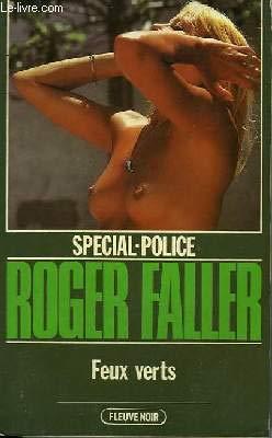 Feux verts (Spécial-police) [Broché] by Faller, Roger