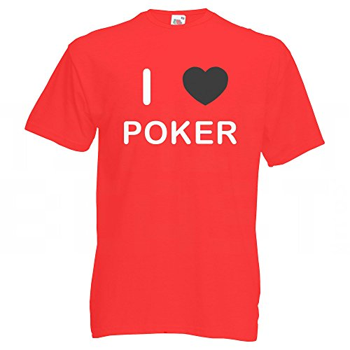 I love Poker - T Shirt Rot