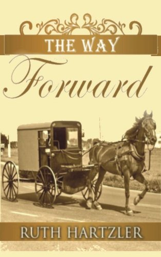 The Way Forward The Amish Millers Get Married Volume 2