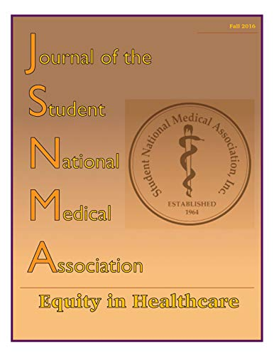 Jsnma Fall 2016 Equity In Healthcare: Volume 22, Issue 1 (journal Of The Student National Medical Association) por Comfort Elumogo epub