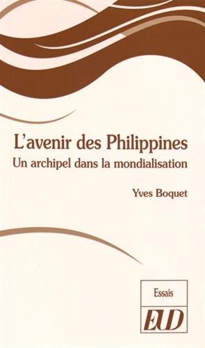 L'avenir des Philippines : Un archipel dans la mondialisation par Yves Boquet