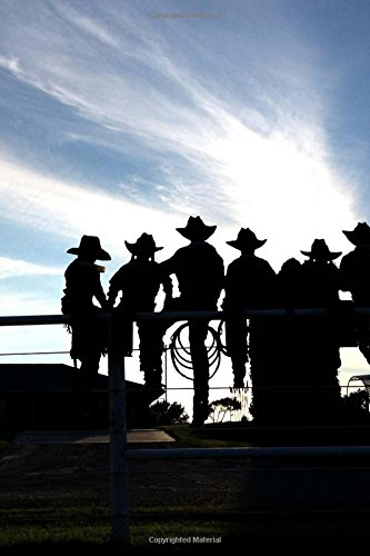 A Silhouette of Cowboys and Cowgirls Around a Fence Journal: 150 page lined notebook/diary