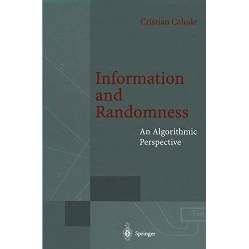 Information and Randomness: An Algorithmic Perspective (EATCS Monographs in Theoretical Computer Science)