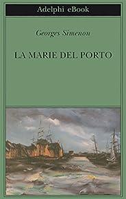 La Marie del porto (Biblioteca Adelphi Vol. 257)