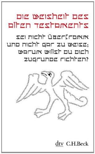 Buchseite und Rezensionen zu 'Die Weisheit des Alten Testaments (Kleine Bibliothek der Weltweisheit)' von Bernhard Lang