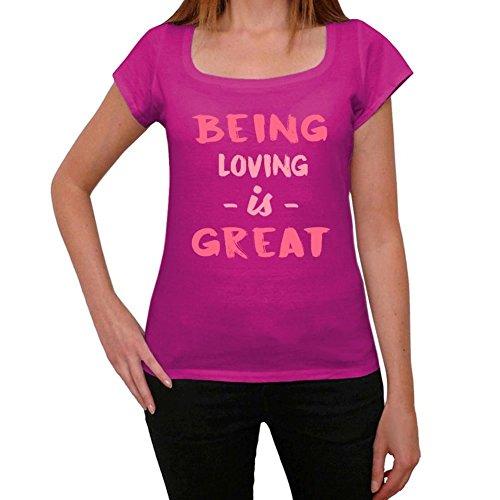 Loving, Being Great, großartig tshirt, lustig und stilvoll tshirt damen, slogan tshirt damen, geschenk tshirt Rosa