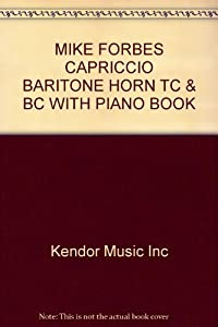 Mike Forbes Capriccio Baritone Horn Tc & Bc With Piano Book