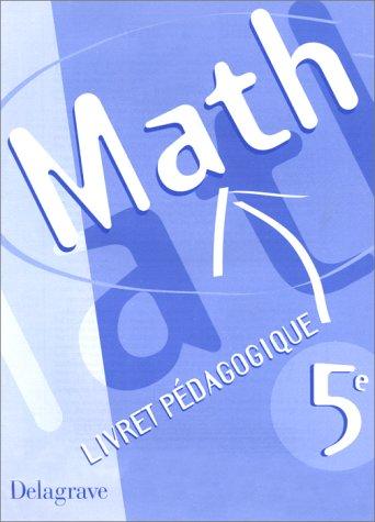 Mathématiques, 5e. Livret pédagogique