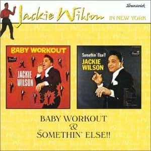 Baby Workout (Somethin' Else)