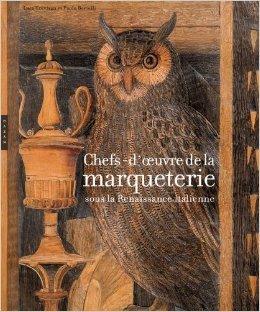 chefs-d-39-oeuvre-de-la-marqueterie-sous-la-renaissance-italienne-de-luca-trvisan-paolo-bertelli-26-octobre-2011