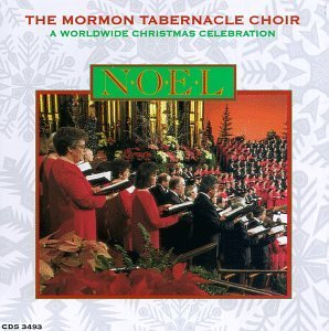Noel: a Worldwide Christmas Ce by Mormon Tabernacle Choir (1996-09-03)
