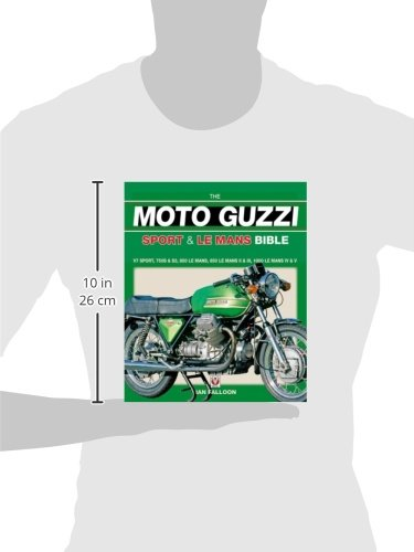 The Moto Guzzi Sport and Le Mans Bible (Bible (Veloce))