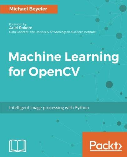 Machine Learning for OpenCV por Michael Beyeler