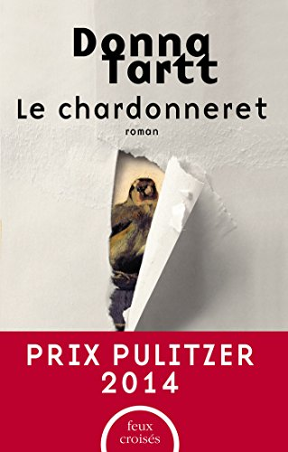 Le Chardonneret par Donna TARTT