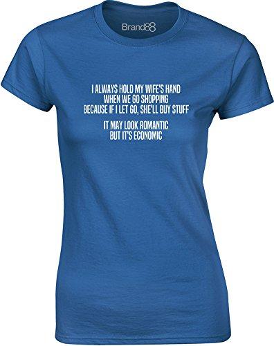 Brand88 - It May Look Romantic But It's Economic, Gedruckt Frauen T-Shirt Königsblau/Weiß