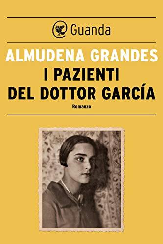 I pazienti del dottor García (Italian Edition) eBook: Almudena ...