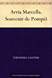 Arria Marcella. Souvenir de Pompéi