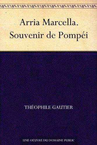 Couverture du livre Arria Marcella. Souvenir de Pompéi