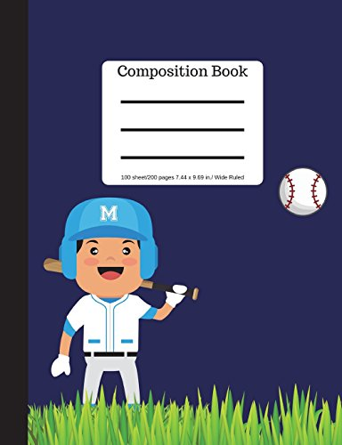 Composition Book: Baseball Player with Bat and Ball Soft Cover |  Wide Ruled Lined Book | 100 Pages Blank Writing Notebook  |Plain Journal for Students por Goddess Book Press