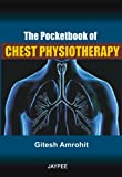The Pocket Book Of Chest Physiotherapy