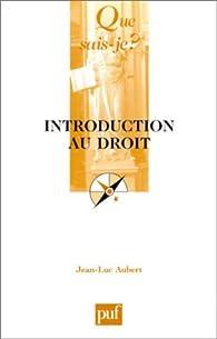 Introduction au droit par Jean-Luc Aubert