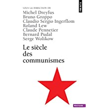 Si'cle Des Communismes(le)