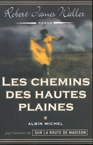 Hautes Plaines - Les chemins des Hautes