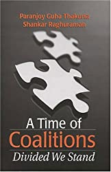 A Time of Coalitions: Divided We Stand