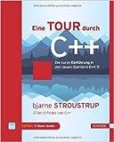 Eine Tour durch C++: Die kurze Einführung in den neuen Standard C++11 ( 3. Juni 2015 )