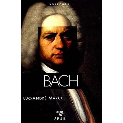 Bach (Johann Sebastian/Jean-Sébastien)
