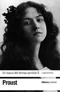 En busca del tiempo perdido 5. La prisionera par Marcel Proust