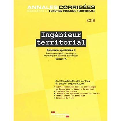 Ingénieur territorial concours spécialités : Tome 2, Prévention et gestion des risques, informatique et systèmes d'information Concours externe et interne catégorie A