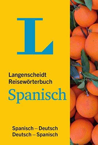 Langenscheidt Reisewörterbuch Spanisch - klein und handlich: Spanisch-Deutsch/Deutsch-Spanisch (Langenscheidt Reisewörterbücher)