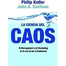 La ciencia del caos (MARKETING Y VENTAS)